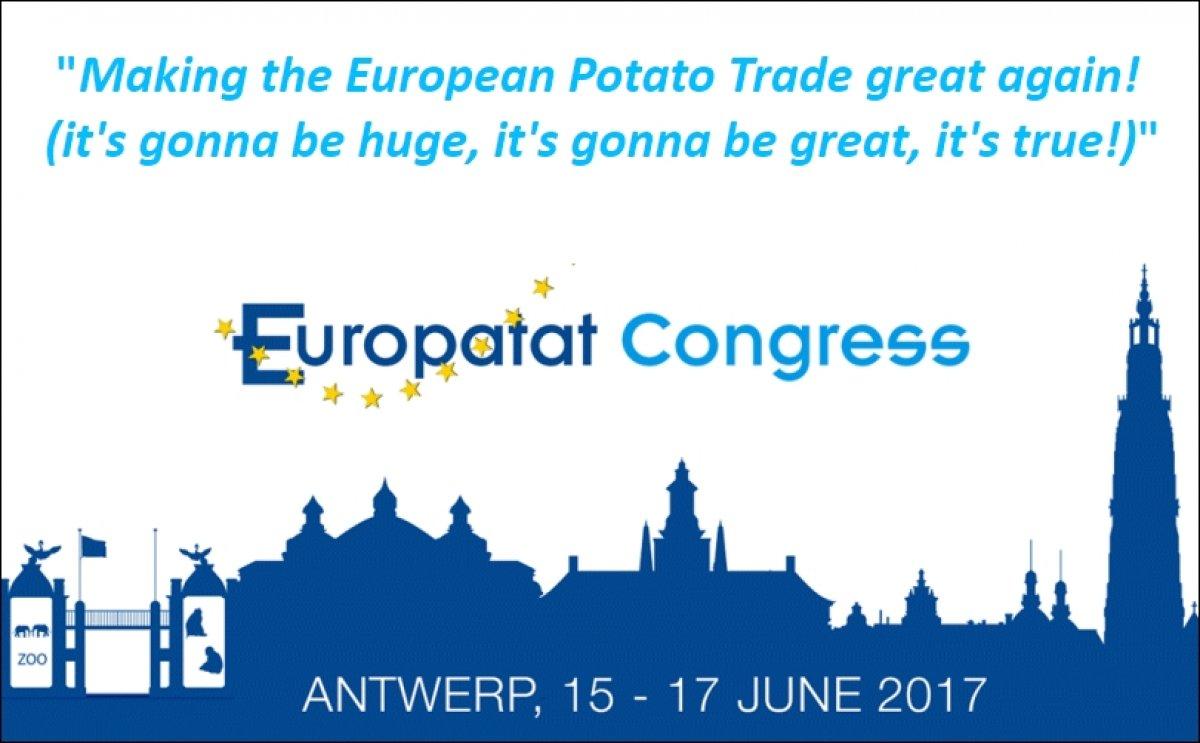 """Making the European Potato Trade great again! (it's gonna be huge, it's gonna be great, it's true!)"""