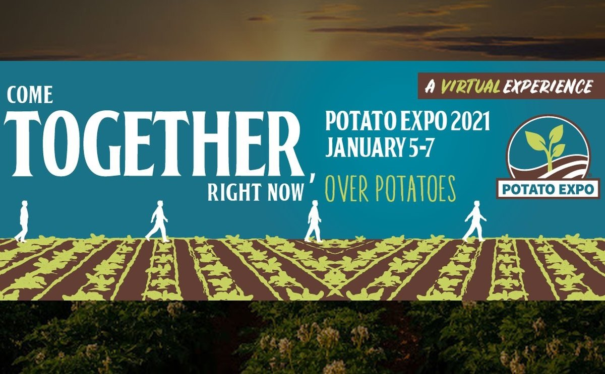 Potato Expo 2021 Goes 100% Virtual