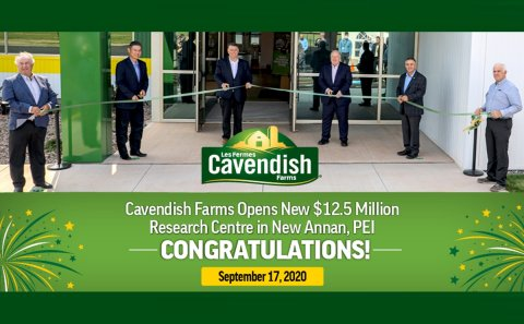 Cavendish Farms opens Potato Research Centre in New Annan, PEI